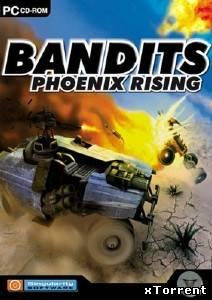 Bandits phoenix rising скачать торрент